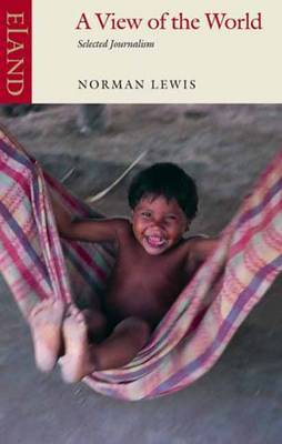 A View of the World by Norman Lewis