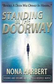 Standing in the Doorway by Nona Harbert