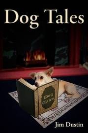 Dog Tales by Jim Dustin image