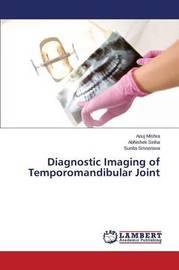 Diagnostic Imaging of Temporomandibular Joint by Mishra Anuj image