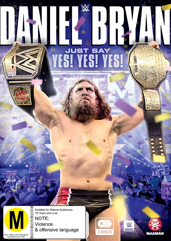 WWE - Daniel Bryan - Just Say Yes! Yes! Yes! on DVD
