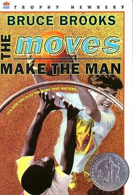 The Moves Make the Man (Rpkg) by Bruce Brooks