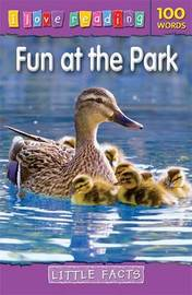I Love Reading Little Facts 100 Words: Fun at the Park image