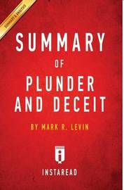 Summary of Plunder and Deceit by Instaread Summaries