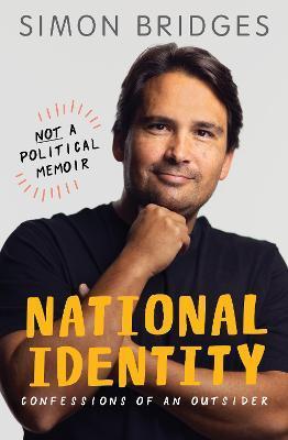 National Identity by Simon Bridges