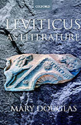 Leviticus as Literature by Mary Douglas