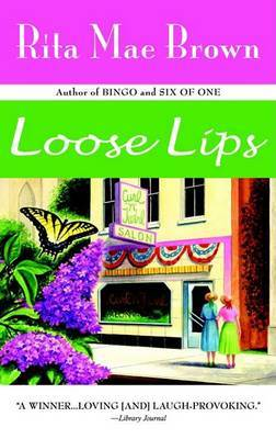Loose Lips by Rita Mae Brown image