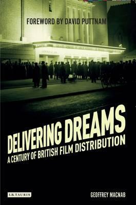 Delivering Dreams by Geoffrey Macnab