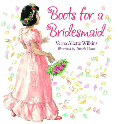 Boots for a Bridesmaid by Verna Allette Wilkins