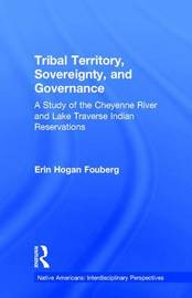 Tribal Territory, Sovereignty, and Governance by Erin Fouberg image