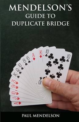 Mendelson's Guide to Duplicate Bridge by Paul Mendelson image