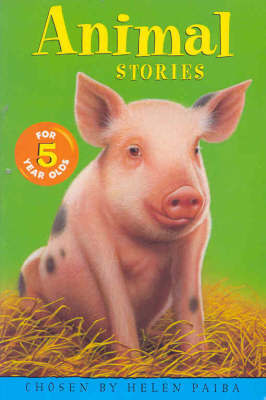 Animal Stories for 5 Year Olds by Helen Paiba image