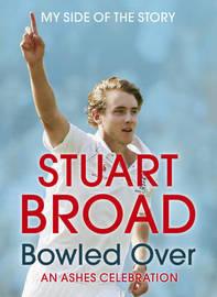 Stuart Broad Bowled Over by Stuart Broad image