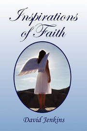Inspirations of Faith by David Jenkins