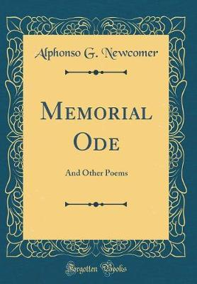 Memorial Ode by Alphonso G. Newcomer image