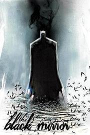 Absolute Batman: The Black Mirror by Scott Snyder