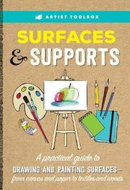 Artist Toolbox: Surfaces & Supports by Elizabeth T Gilbert
