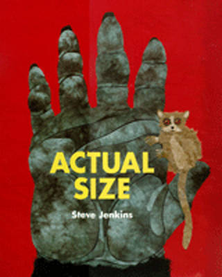 Actual Size by Steve Jenkins image