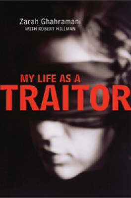 My Life as a Traitor by Zarah Ghahramani image