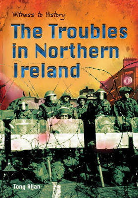 The Troubles in Northern Ireland by Tony Allen image