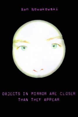 Objects in Mirror Are Closer Than They Appear by Xan Nowakowski image