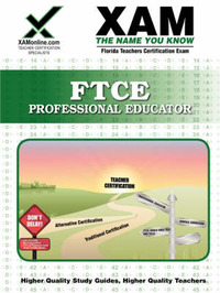FTCE Professional Educator: teacher certification exam by Sharon Wynne image