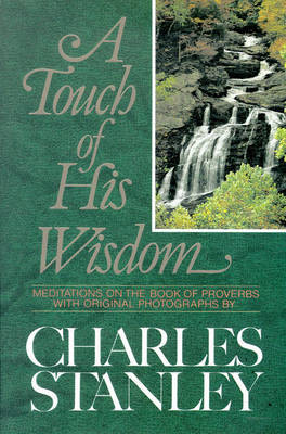 A Touch of His Wisdom by Charles Stanley image