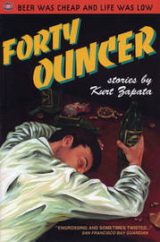 Forty Ouncer by Kurt Zapata
