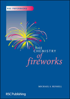 The Chemistry of Fireworks by M.S. Russell