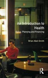 An Introduction To Health by Brian Abel-Smith image