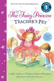The Very Fairy Princess: Teacher's Pet by Julie Andrews