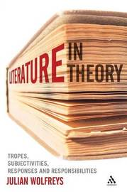 Literature, in Theory by Julian Wolfreys image