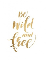 Rayell A4 Poster - Be Wild (Gold)