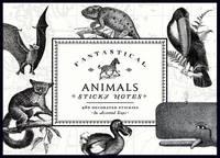 Alice Scott: Sticky Notes - Vintage Prints Fantastical Animals