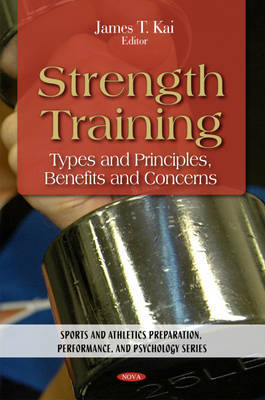 Strength Training by James T. Kai