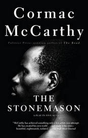 The Stonemason by Cormac McCarthy