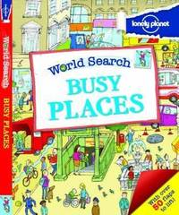 World Search - Busy Places by Lonely Planet