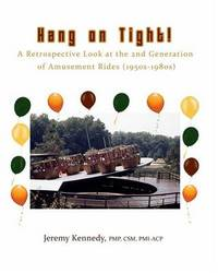 Hang on Tight! a Retrospective Look at the 2nd Generation of Amusement Rides (1950s-1980s) by Jeremy Kennedy image