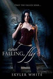 And Falling, Fly by Skyler White image