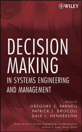 Decision Making in Systems Engineering and Management by Gregory S. Parnell image