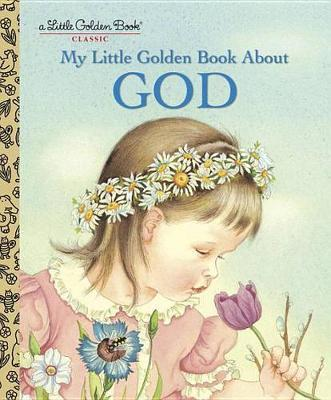My Little Golden Book about God by Jane Werner Watson image