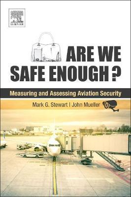 Are We Safe Enough? by Mark Stewart