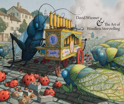 David Wiesner and the Art of Wordless Storytelling by Eik Kahng