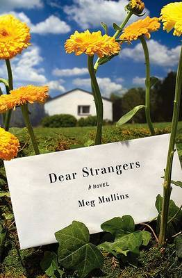 Dear Strangers by Meg Mullins image