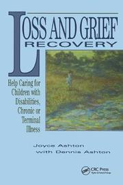 Loss and Grief Recovery by Joyce Ashton