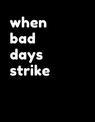 When Bad Dads Strike by Gia Lundby Rn
