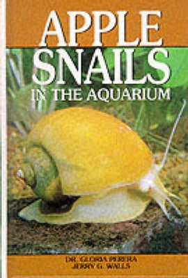 Apple Snails in the Aquarium by Gloria Perera