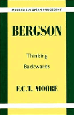 Bergson by F.C.T. Moore