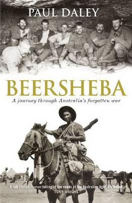 Beersheba: A Journey Through Australia's Forgotten War by Paul Daley image