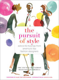 Pursuit of Style by Council of Fashion Designers of America
